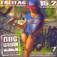 NBG Urban with Mr. E at Club / Bar *77, Nürnberg Germany