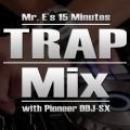 Mr. E _Trap_Mix