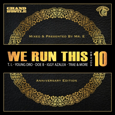 We Run This Vol. 10