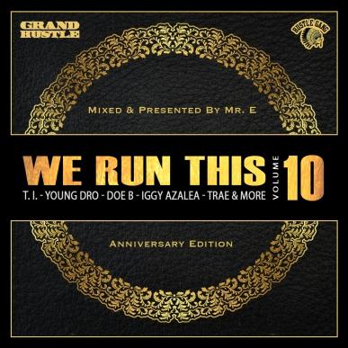 We Run This Vol. 10