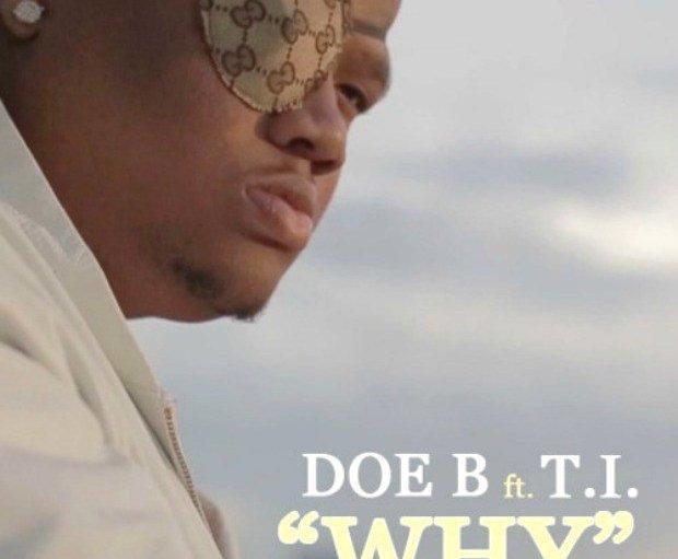 Doe B Why T.I.